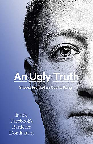 An Ugly Truth By Sheera Frenkel