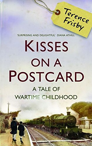 Kisses on a Postcard By Terence Frisby
