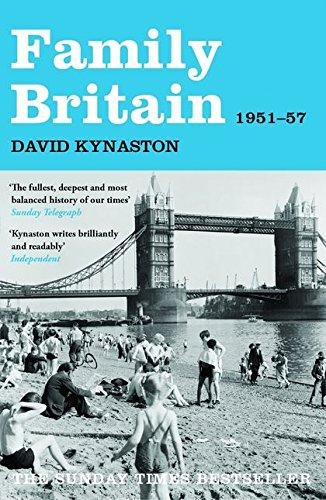 Family Britain, 1951-1957 By David Kynaston