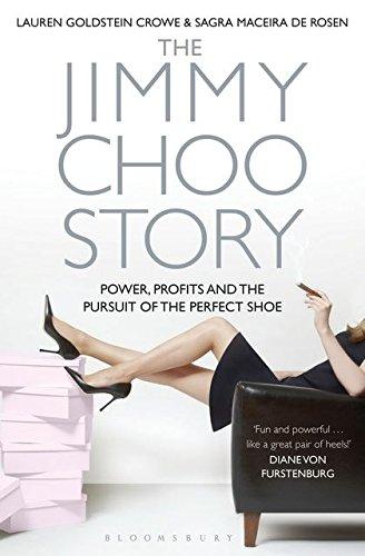 The Jimmy Choo Story By Lauren Goldstein Crowe