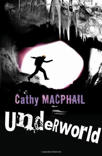 Underworld By Cathy MacPhail