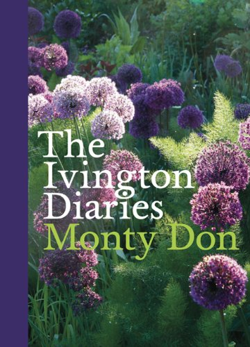 The Ivington Diaries By Monty Don