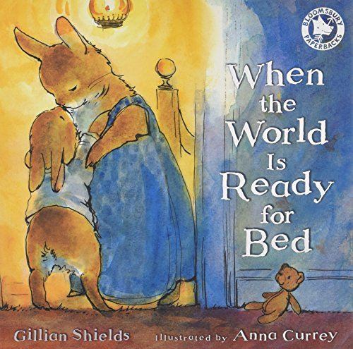 When the World is Ready for Bed by Gillian Shields