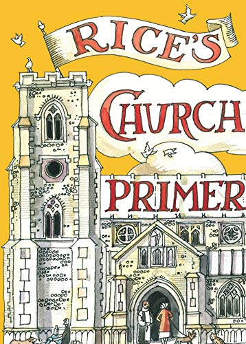 Rice's Church Primer by Matthew Rice