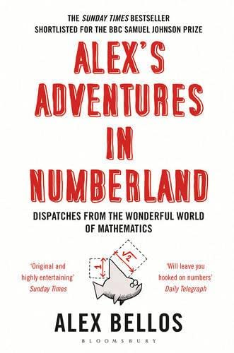 Alex's Adventures in Numberland by Alex Bellos