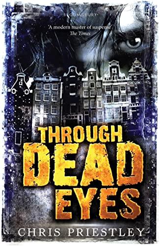 Through Dead Eyes By Chris Priestley