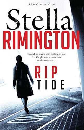 Rip Tide: A Liz Carlyle Novel by Stella Rimington