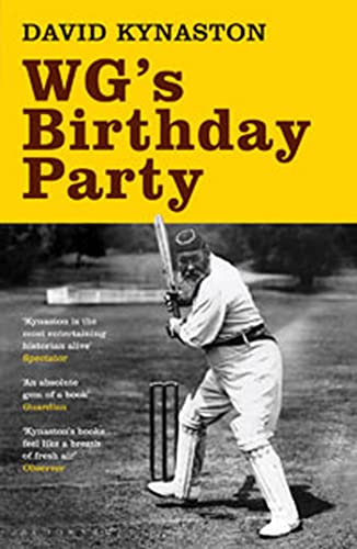 WG's Birthday Party By David Kynaston