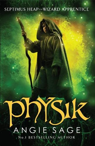 Physik: Septimus Heap: Book 3 by Angie Sage