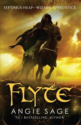 Flyte: Septimus Heap: Book 2 by Angie Sage