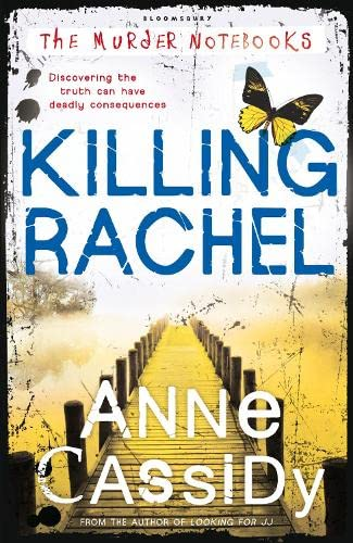 Killing Rachel: the Murder Notebooks by Anne Cassidy