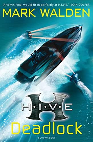 H.I.V.E. 8: Deadlock by Mark Walden