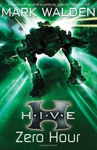 H.I.V.E. 6: Zero Hour By Mark Walden
