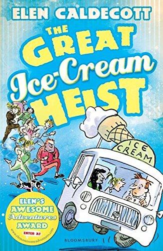 The Great Ice-Cream Heist by Elen Caldecott