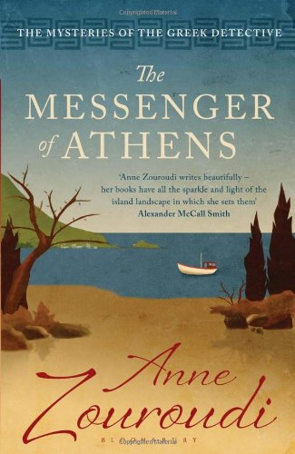 The Messenger of Athens: Reissued by Anne Zouroudi