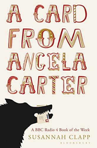 A Card From Angela Carter By Susannah Clapp