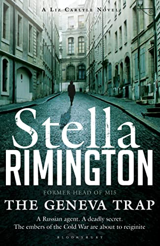 The Geneva Trap: A Liz Carlyle Novel by Stella Rimington