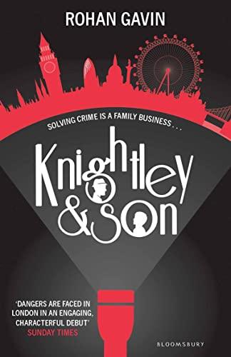 Knightley and Son By Rohan Gavin
