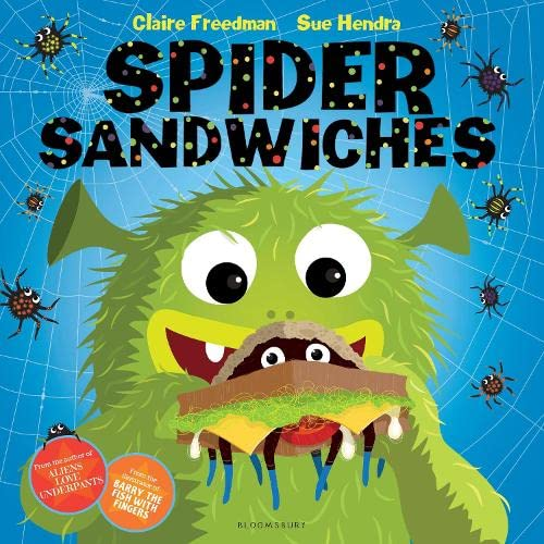 Spider Sandwiches by Claire Freedman
