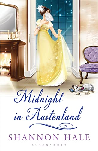 Midnight in Austenland: A Novel by Shannon Hale