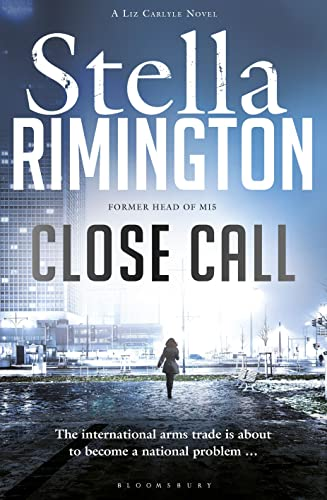 Close Call: A Liz Carlyle Novel by Stella Rimington