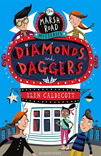 Marsh Road Mysteries: Diamonds and Daggers by Elen Caldecott