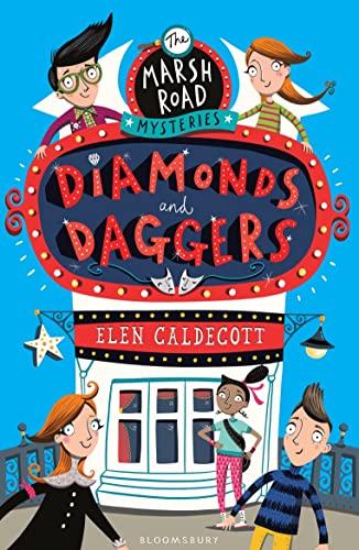 Marsh Road Mysteries: Diamonds and Daggers by Elen Caldecott