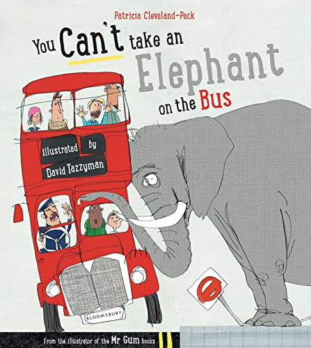 You Can't Take an Elephant on the Bus by Patricia Cleveland-Peck