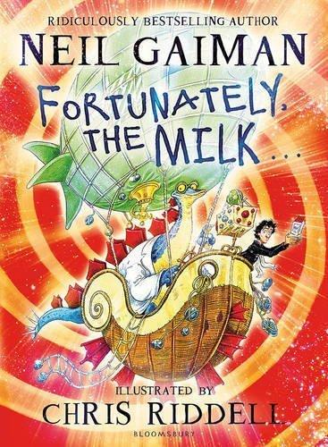Schol Fortunately the Milk By Gaiman Neil