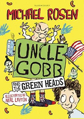 Uncle Gobb And The Green Heads By Michael Rosen