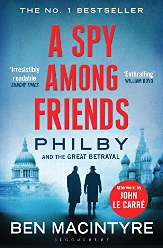 Spy Among Friends By Ben Macintyre