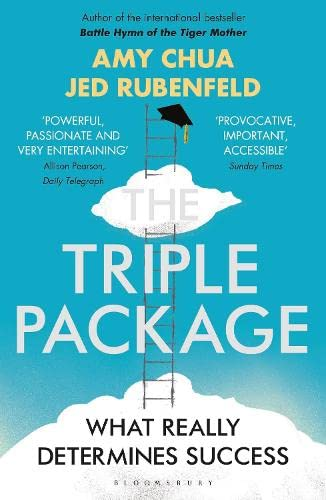 The Triple Package: What Really Determines Success By Jed Rubenfeld