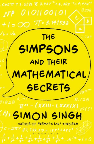 The Simpsons and their Mathematical Secrets By Dr. Simon Singh