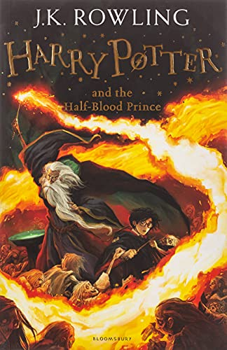 Harry Potter and the Half-Blood Prince: 6/7 (Harry Potter 6) By J. K. Rowling
