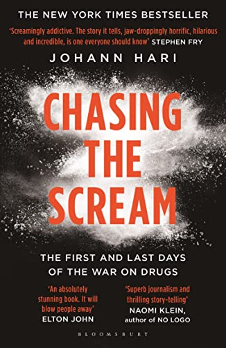 Chasing the Scream: The Opposite of Addiction is Connection By Johann Hari