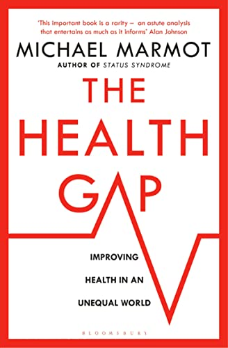 The Health Gap By Michael Marmot