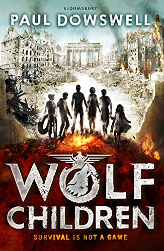Wolf Children By Paul Dowswell