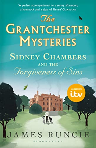 Sidney Chambers and the Forgiveness of Sins by James Runcie