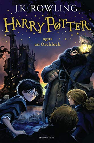 Harry Potter and the Philosopher's Stone (Irish) By J.K. Rowling