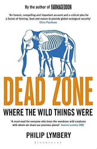 Dead Zone By Philip Lymbery