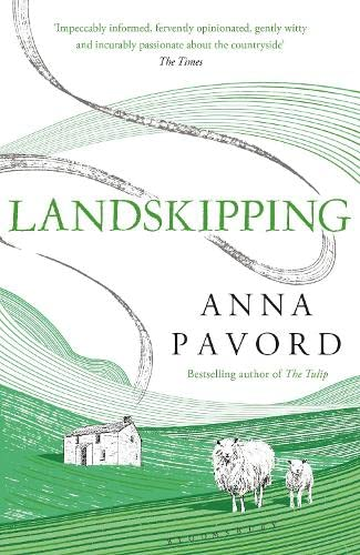 Landskipping: Painters, Ploughmen and Places By Anna Pavord