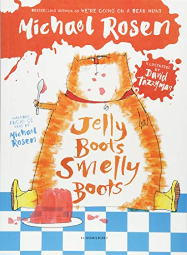 Jelly Boots, Smelly Boots By Michael Rosen