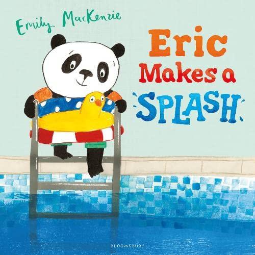Eric Makes A Splash By Emily MacKenzie