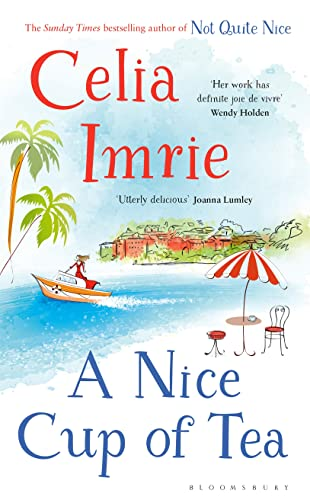 A Nice Cup of Tea By Celia Imrie