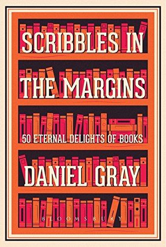 Scribbles in the Margins By Daniel Gray