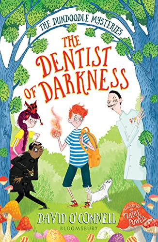 The Dentist of Darkness By David O'Connell