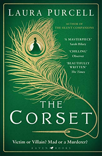 The Corset: The captivating new novel from the prize-winning author of The Silent Companions By Laura Purcell