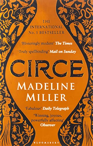 Circe: The International No. 1 Bestseller - Shortlisted for the Women's Prize for Fiction 2019 By Madeline Miller