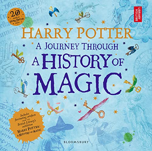 Harry Potter - A Journey Through A History of Magic von British Library