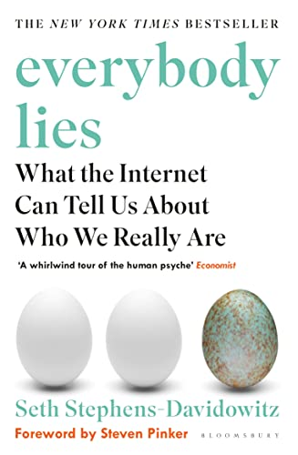 Everybody Lies: The New York Times Bestseller by Seth Stephens-Davidowitz